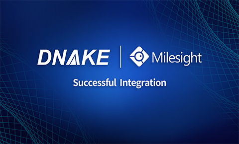 DNAKE SIP Intercom Integrates with Milesight AI Network Camera